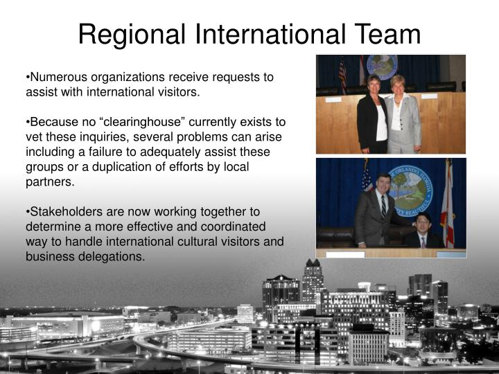 Numerous organizations receive requests to assist with international visitors.