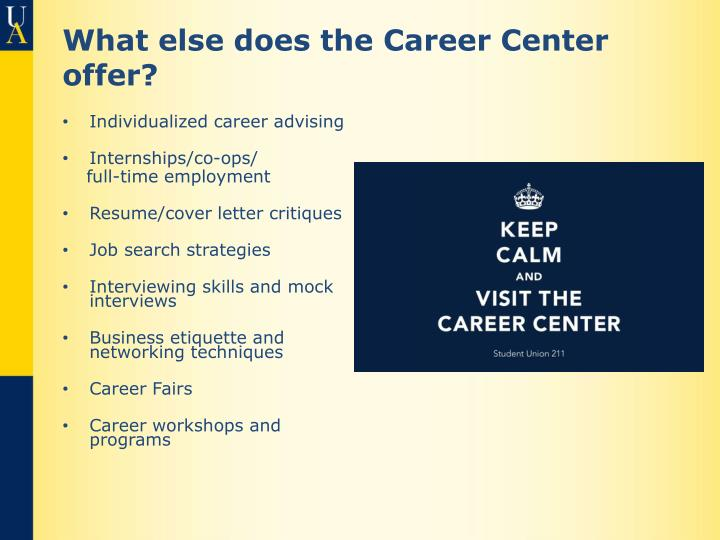 What else does the Career Center offer?
