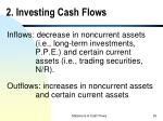 2 investing cash flows