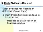 3 cash dividends declared