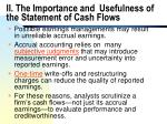 ii the importance and usefulness of the statement of cash flows