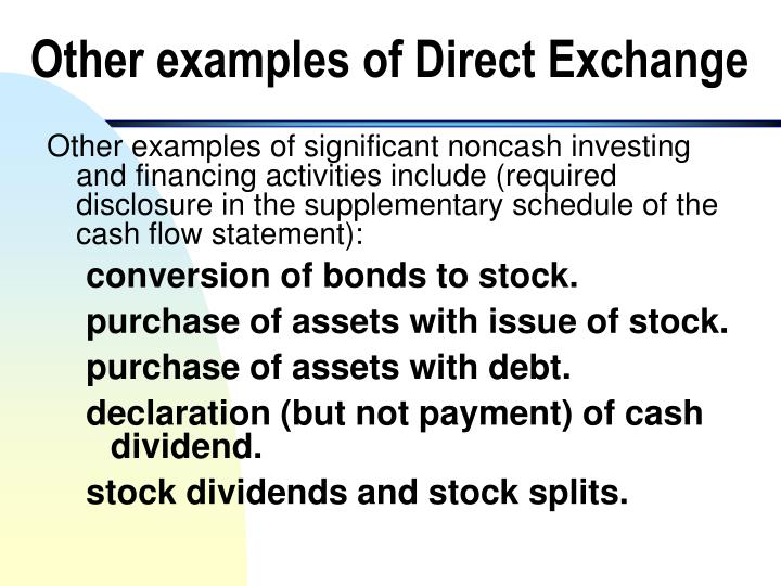 Other examples of Direct Exchange