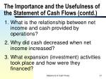 the importance and the usefulness of the statement of cash flows contd