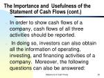 the importance and usefulness of the statement of cash flows cont