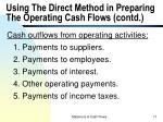 using the direct method in preparing the operating cash flows contd