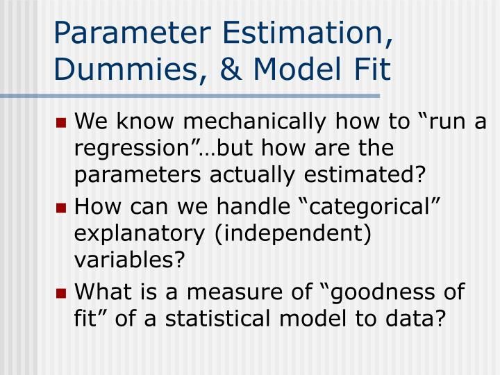 Parameter estimation dummies model fit