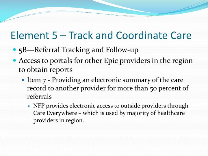 Element 5 – Track and Coordinate Care
