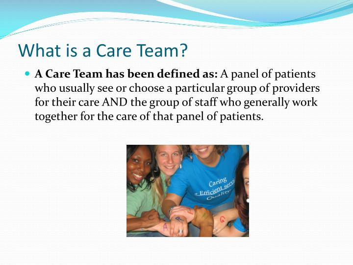 What is a Care Team?