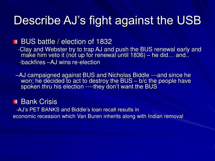 Describe AJ's fight against the USB