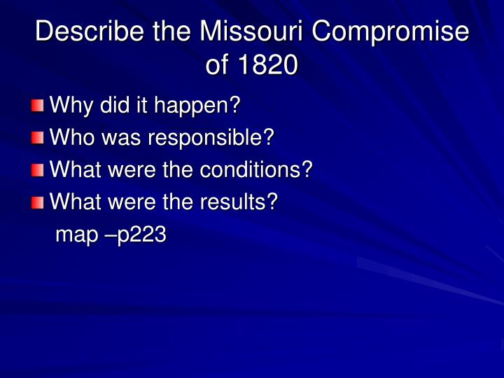 Describe the Missouri Compromise of 1820