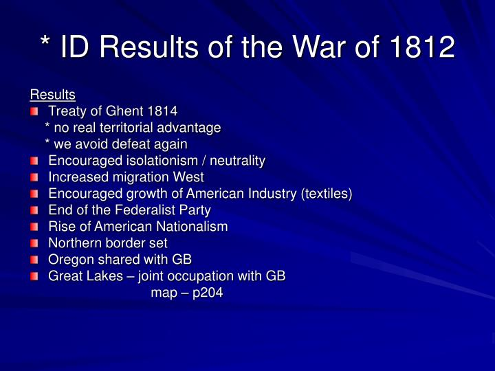 * ID Results of the War of 1812