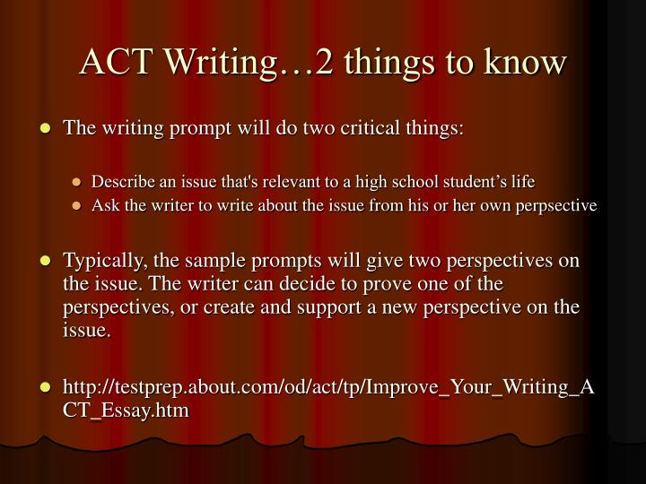 ACT Writing…2 things to know