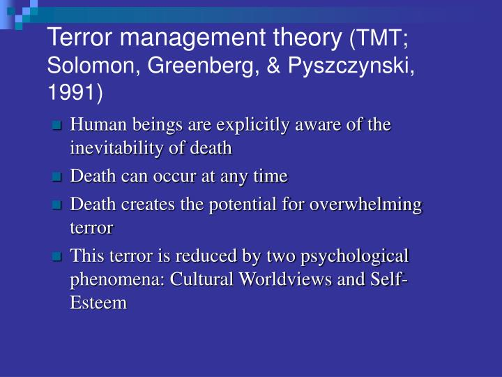 an overview of the terror management theory A string of terror attacks across the globe have shaken the world's most powerful   including cognition & emotion and psychonomic bulletin & review  terror  management theory (tmt) explains how and why events that.
