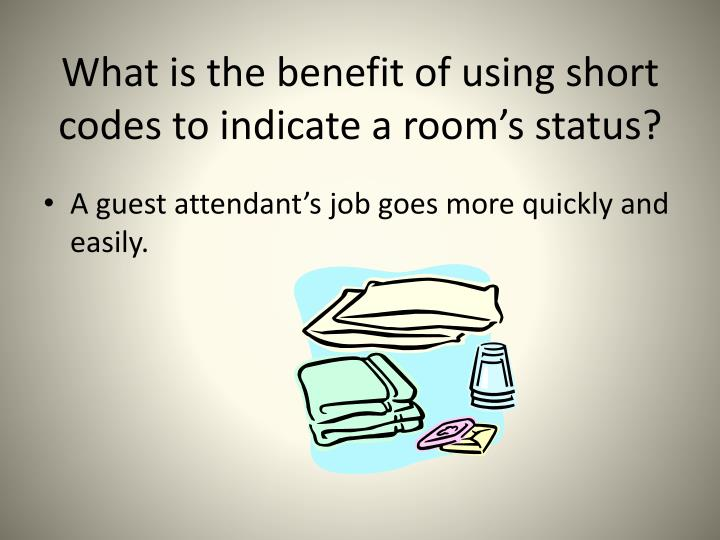 What is the benefit of using short codes to indicate a room's status?