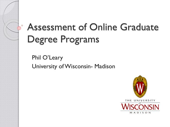 Assessment of Online Graduate Degree