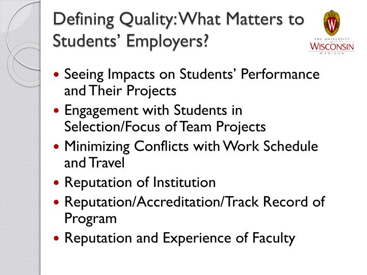 Defining Quality: What Matters to Students' Employers?