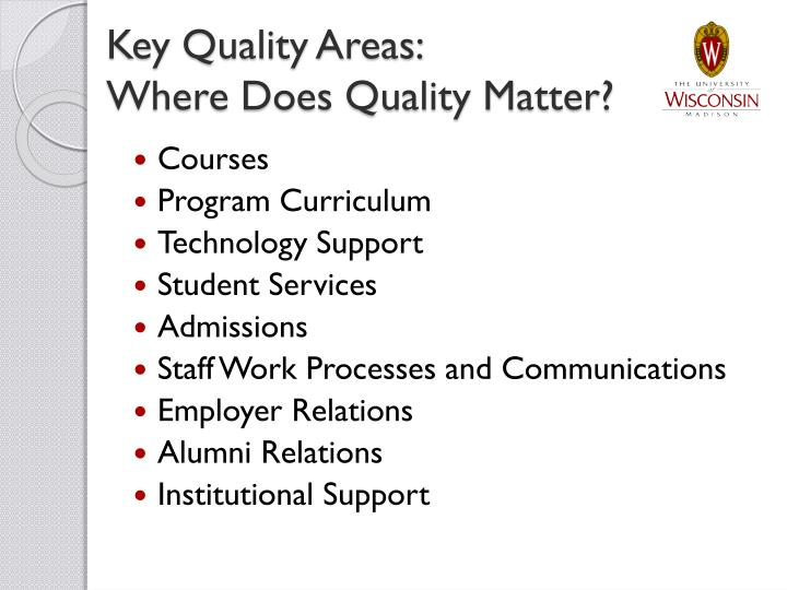 Key Quality Areas: