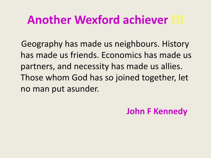 Another Wexford achiever