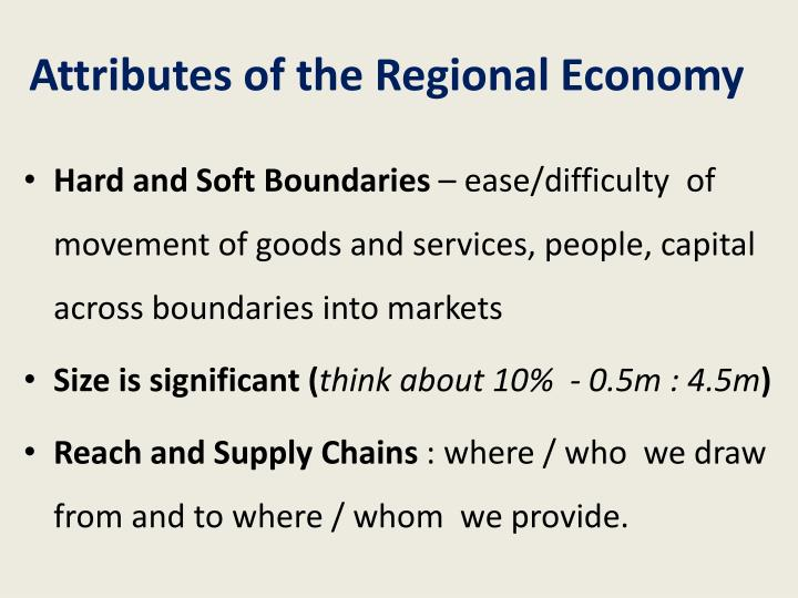 Attributes of the Regional Economy