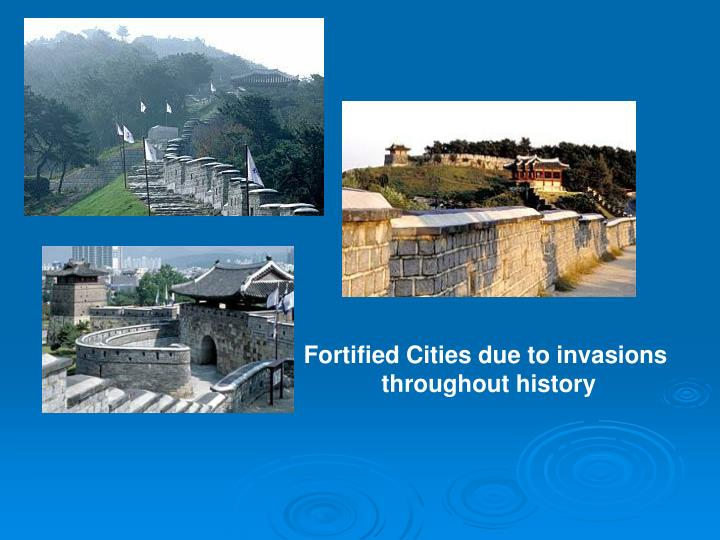 Fortified Cities due to invasions