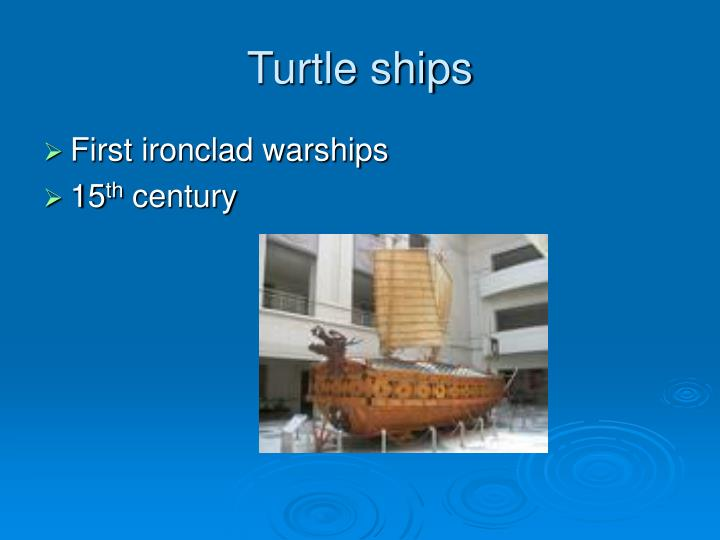 Turtle ships