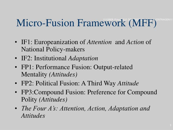 Micro-Fusion Framework (MFF)