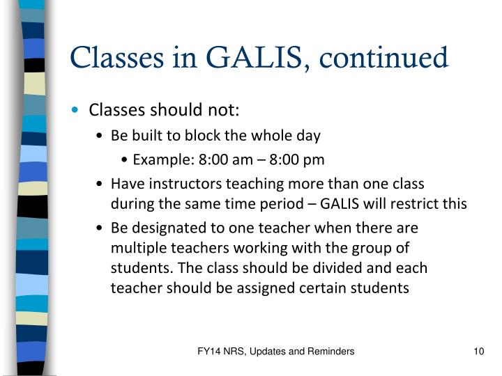Classes in GALIS, continued