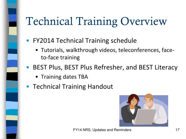 Technical Training Overview