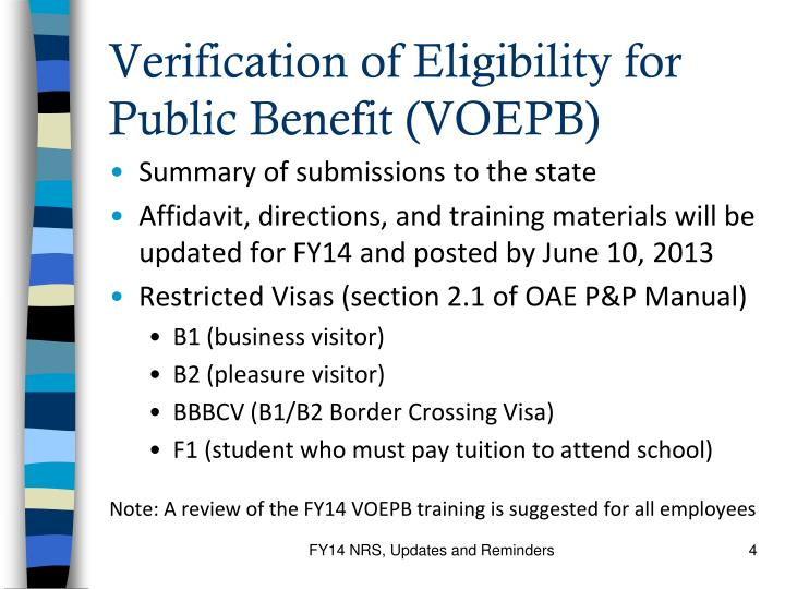 Verification of Eligibility for Public Benefit (VOEPB)
