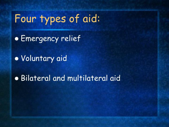 Four types of aid: