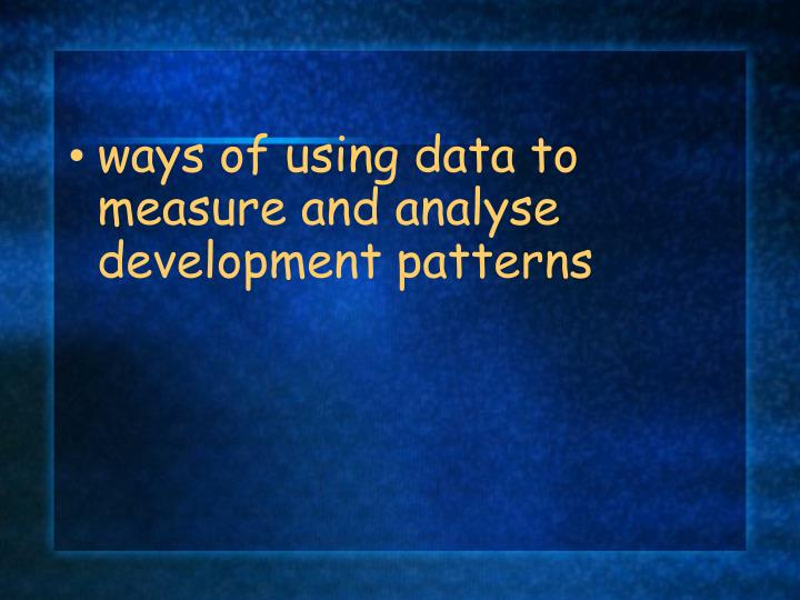 ways of using data to
