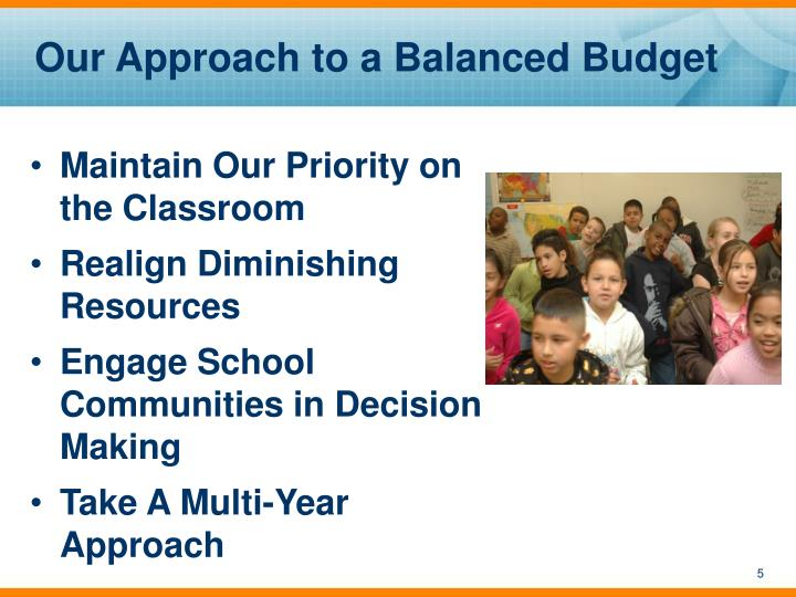 Our Approach to a Balanced Budget