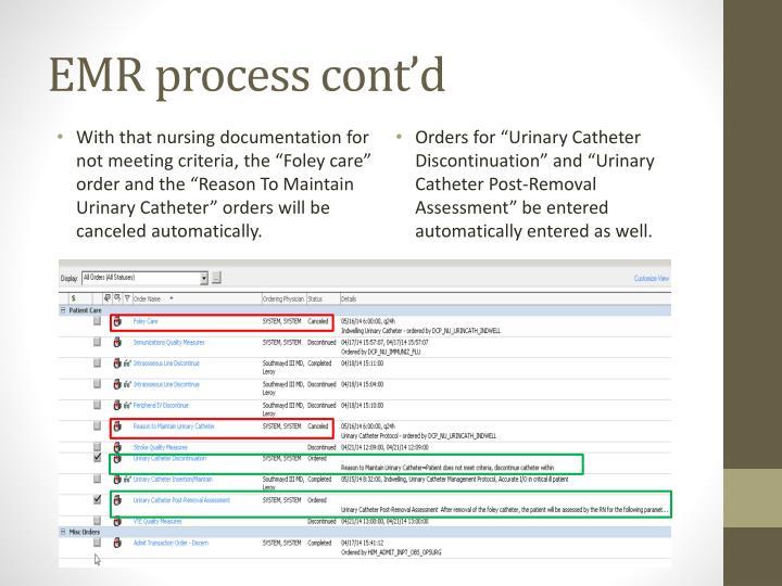 EMR process cont'd