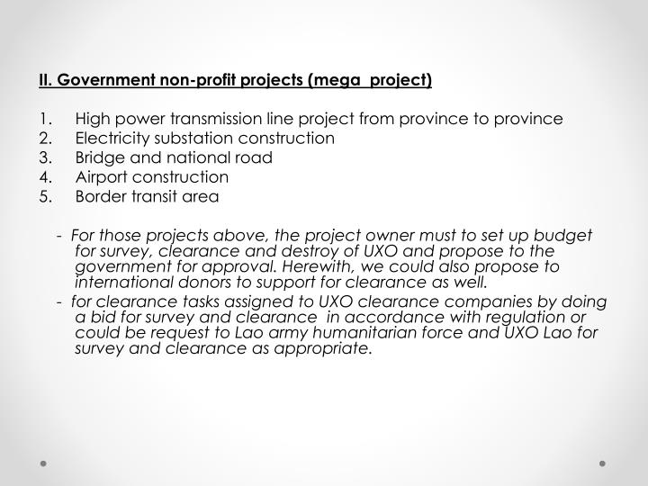 II. Government non-profit projects (mega  project)
