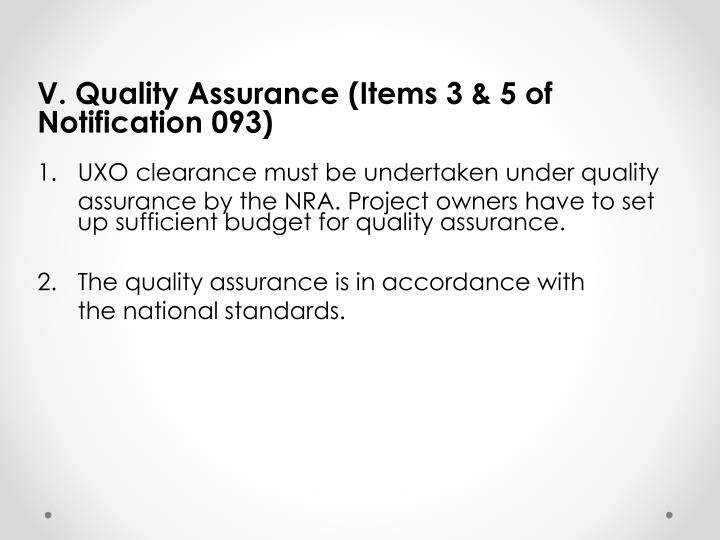 V. Quality Assurance (Items