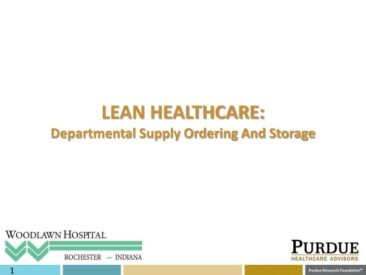 Lean healthcare departmental supply ordering and storage