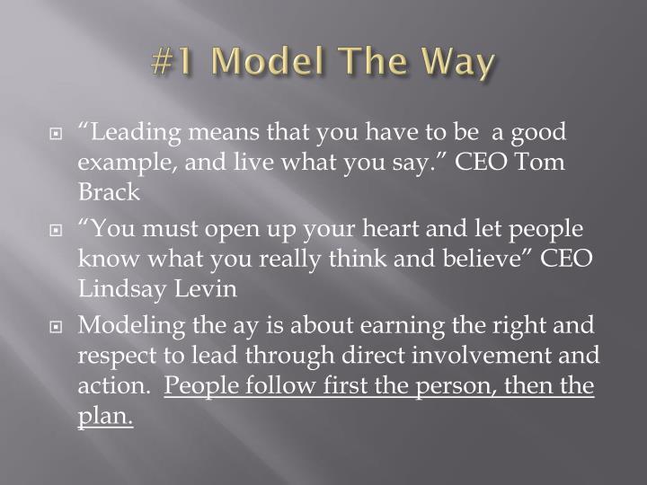 #1 Model The Way