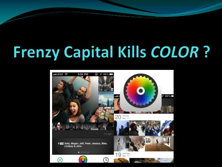 Frenzy Capital Kills