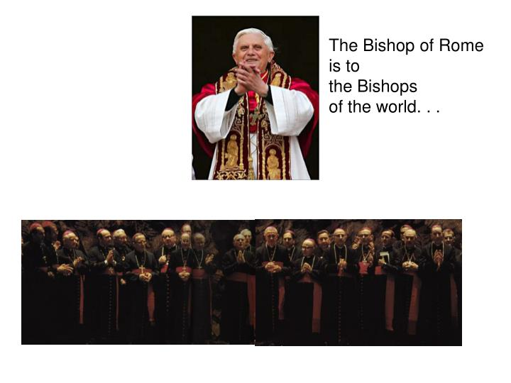 The Bishop of Rome