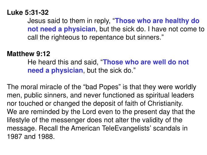 Luke 5:31-32