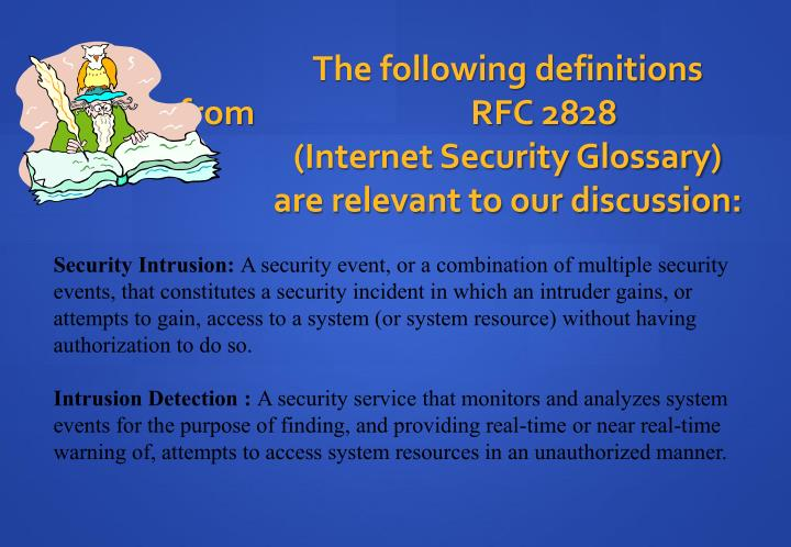 The following definitions from 			RFC 2828