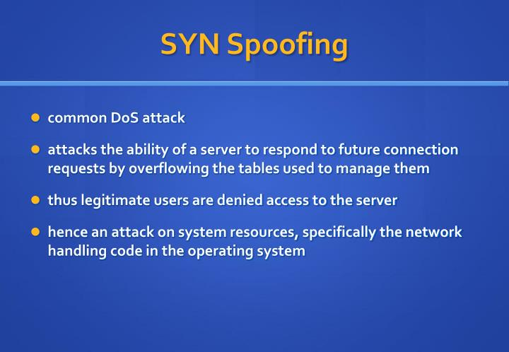 SYN Spoofing