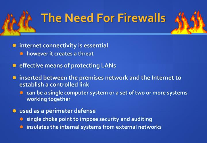 The Need For Firewalls