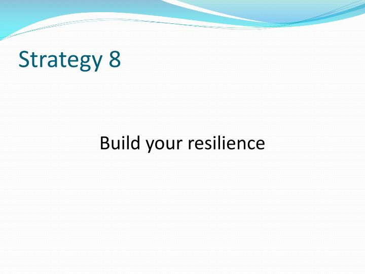 Strategy 8