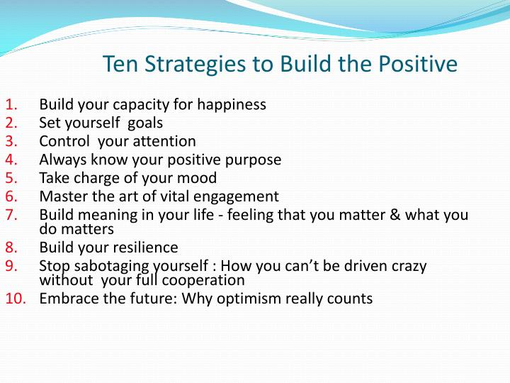 Ten Strategies to Build the Positive