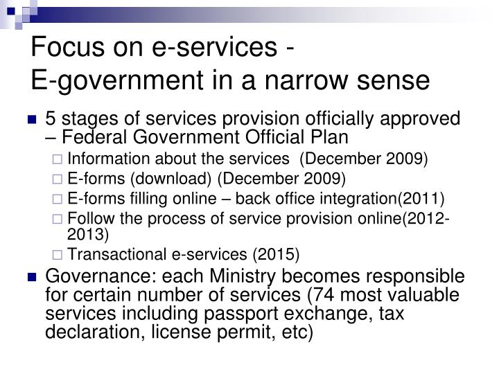 Focus on e-services -                   E-government in a narrow sense