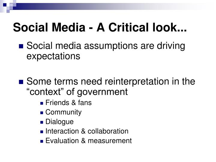 Social Media - A Critical look...