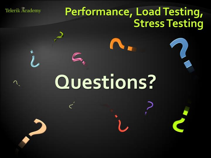 Performance, Load Testing,