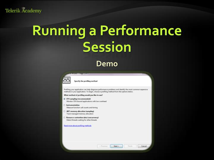 Running a Performance Session