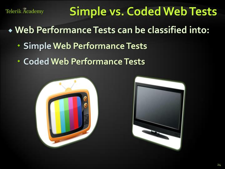 Simple vs. Coded Web Tests